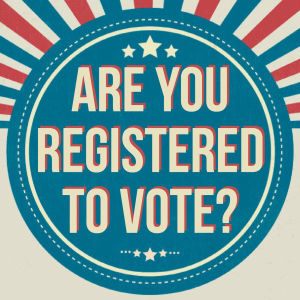 Are You Registered to Vote - 300x300